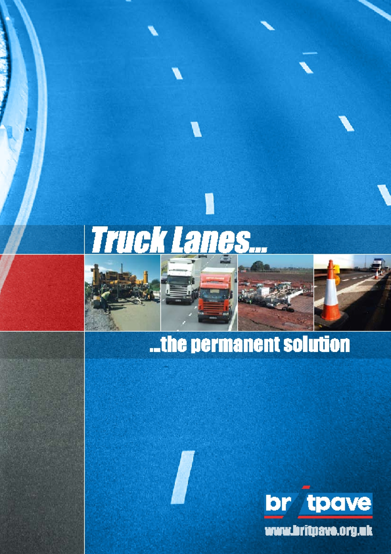 Picture of Truck Lanes - The Permanent Solution