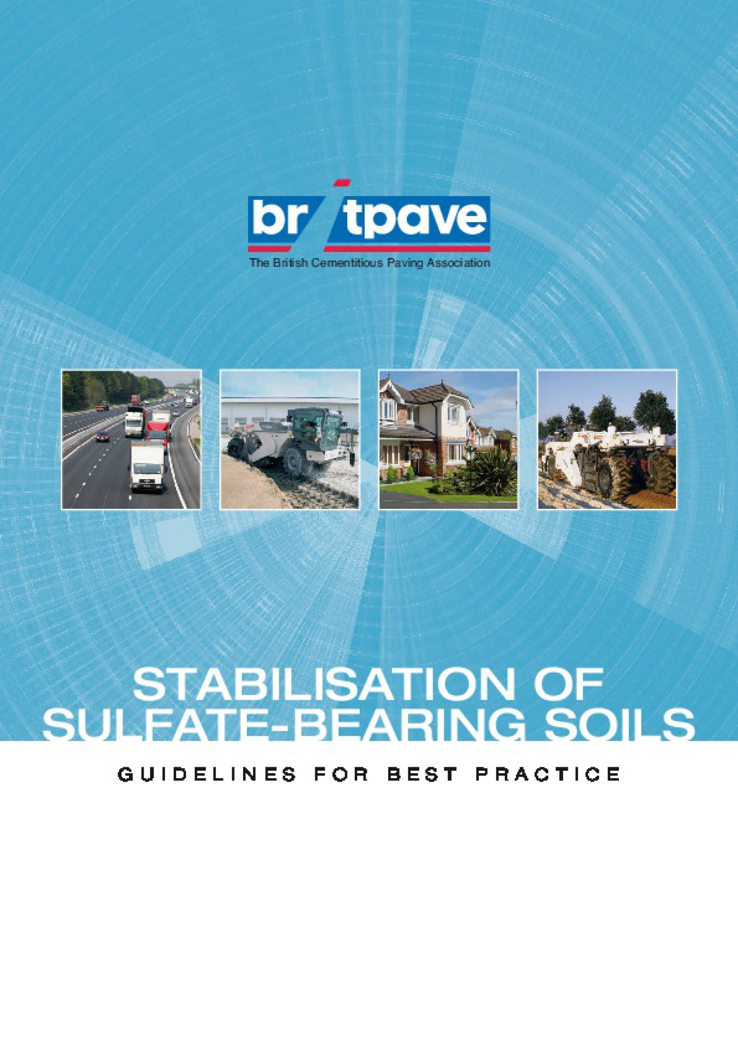 Picture of Guidelines for stabilisation of sulfate-bearing soils