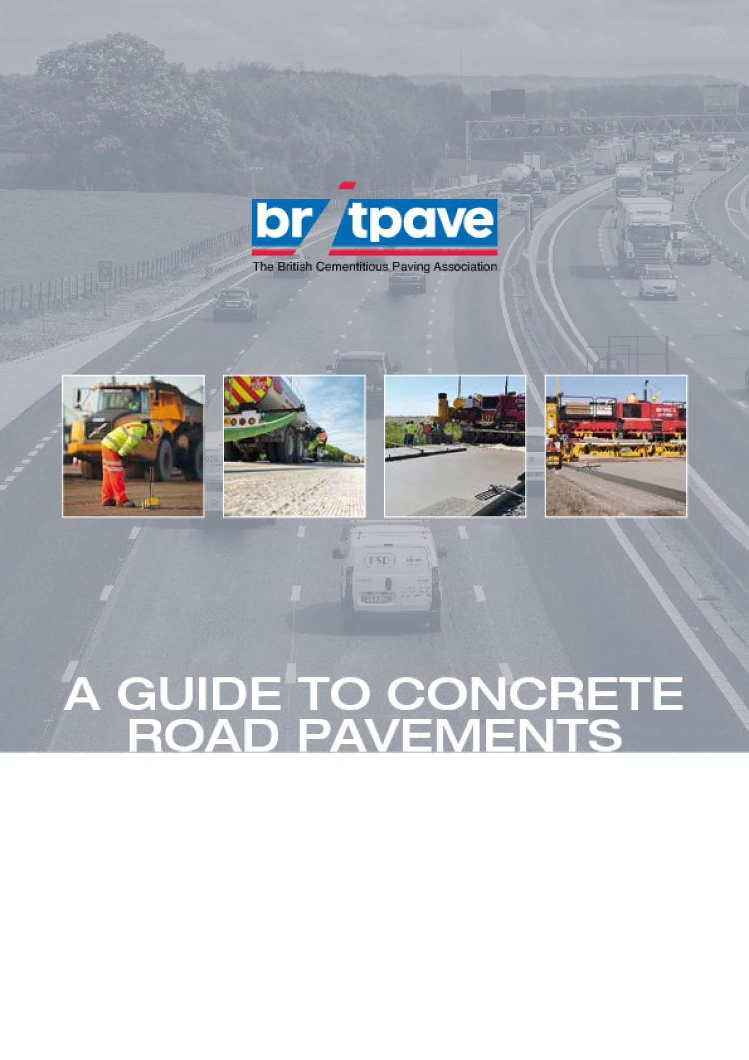 Picture of A Guide to Concrete Road Pavements